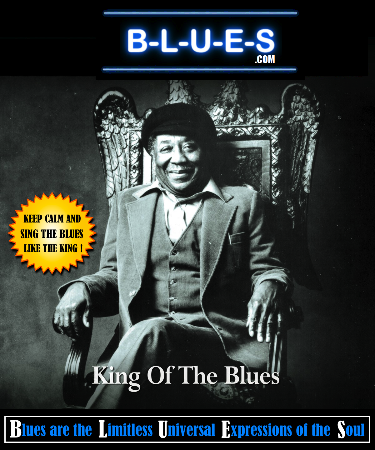 B-L-U-E-S.com | Keep Calm And Sing The Blues Like The King