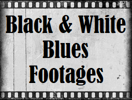 Black & White Blues Footages